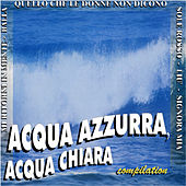 Acqua azzurra acqua chiara by Various Artists