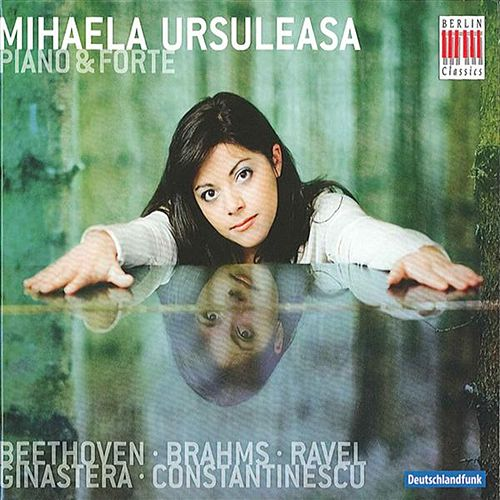 Mihaela Ursuleasa - Piano & Forte by Mihaela Ursuleasa