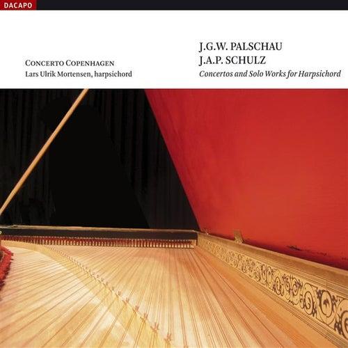Palschau / Schulz: Harpsichord Concertos by Lars Ulrik Mortensen