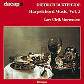 Buxtehude: Harpsichord Music, Vol.  2 by Lars Ulrik Mortensen