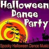 Halloween Dance Party (Spooky Halloween Dance Music) by Halloween Music Unlimited