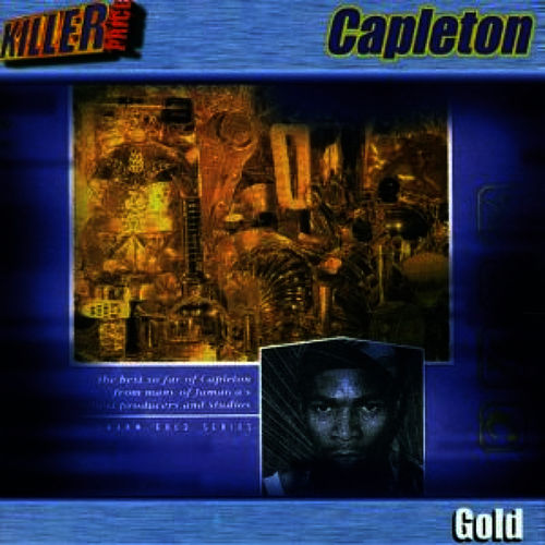 The Very Best of Capleton Gold [Limited Edition] by Capelton