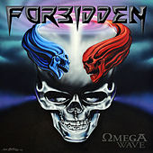 Omega Wave by Forbidden