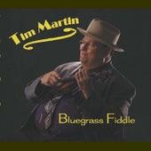 Bluegrass Fiddle by Tim Martin