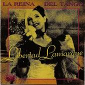 La reina del tango by Libertad Lamarque