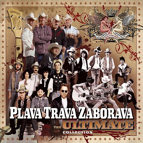 The Ultimate Collection by Plava Trava Zaborava