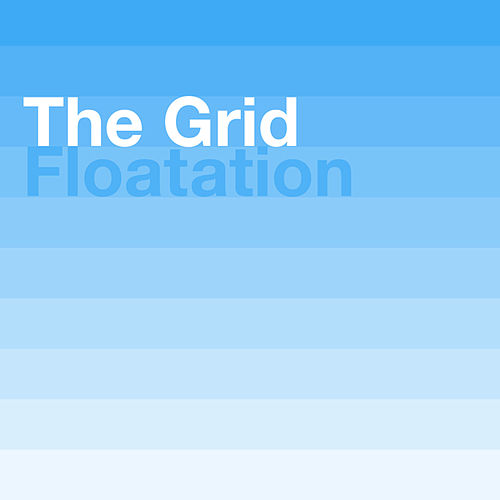 Floatation by The Grid