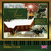 Storybook Advent Carols Collection Volume Two: British Christmas Classics by Michael Brech