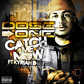 Can't Catch Me by Doseone