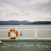 Stories From Home by Lauren Mann