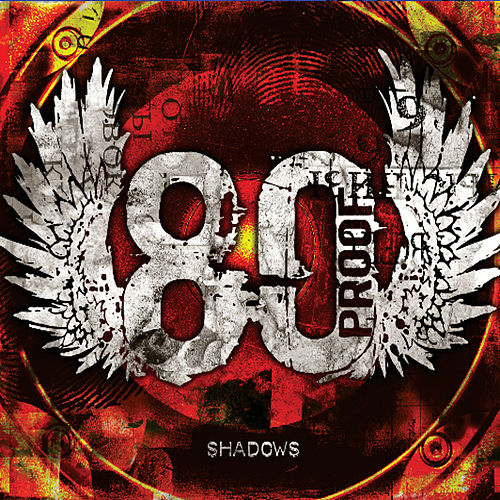 Shadows by 80 Proof Band