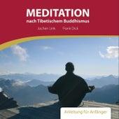Meditation nach Tibetischem Buddhismus - Anleitung für Anfänger by Largo