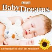 Baby Dreams - Einschlafhilfe für Babys und Kleinkinder by Largo