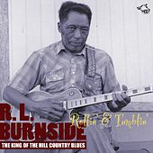 Rollin' & Tumblin' by R.L. Burnside