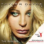 Facing A Miracle - The Remixes (Official Anthem Of The Gay Games VIII Cologne 2010) by Taylor Dayne