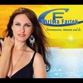 Sommersonne, träumen und du  -  Christa Fartek by Christa Fartek