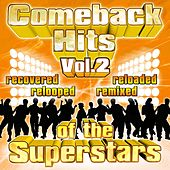 Comeback Hits Of The Superstars Vol. 2 by Various Artists