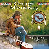 Great Spirit by George Mcanthony