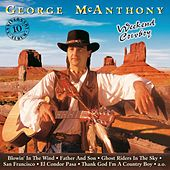Weekend Cowboy by George Mcanthony