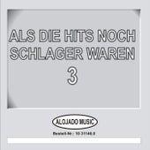 Als die Hits noch Schlager waren, 3 by Various Artists