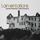 Lamentations by James Falzone