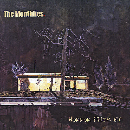 Horror Flick - EP by The Monthlies