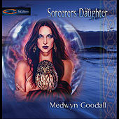 The Sorcerers Daughter by Medwyn Goodall