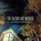 The Falcon Lake Incident by Jim Bryson