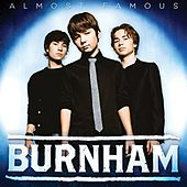 Almost Famous by Burnham