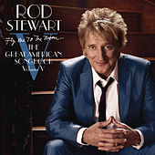 Fly Me To The Moon...The Great American Songbook Volume V by Rod Stewart