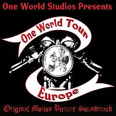 The One World Tour Original Motion Picture Soundtrack by Various Artists