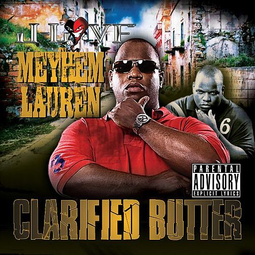 Clarified Butter by Meyhem Lauren