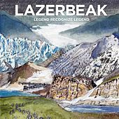Legend Recognize Legend by Lazerbeak