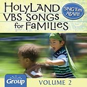 Sing 'em Again: Holy Land Vacation Bible School (VBS) Songs for Families, Vol. 2 by GroupMusic