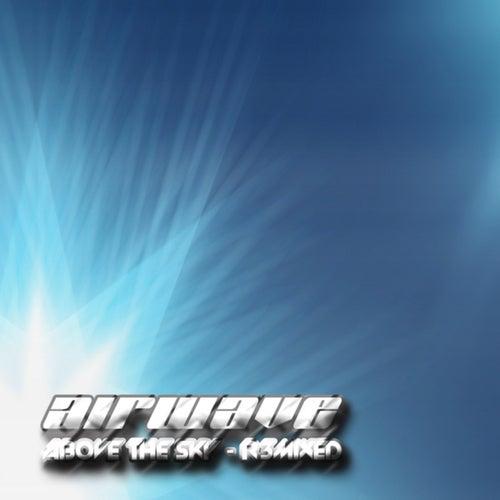 Above The Sky - R3MIXED by Armin Van Buuren