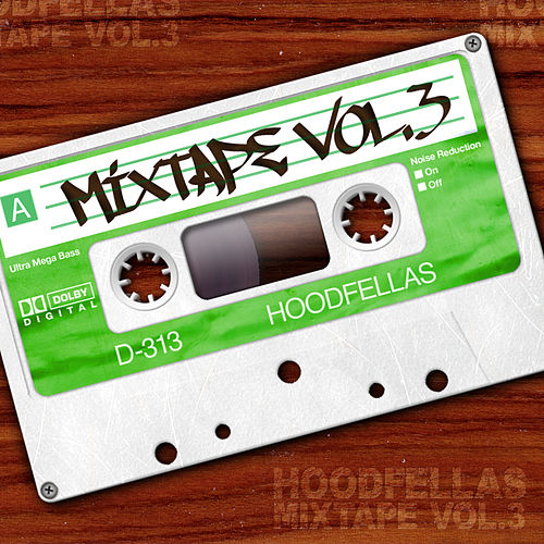Mixtape Vol.3 by Hood Fellas