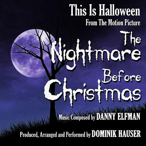 This Is Halloween from 'The Nightmare Before Christmas' By Danny Elfman by Dominik Hauser