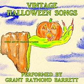 Vintage Halloween Songs by Grant Raymond Barrett