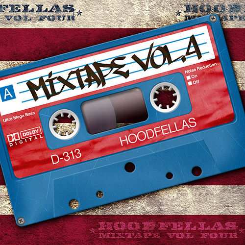 Mixtape Vol.4 by Hood Fellas