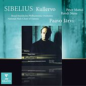 Sibelius : Kullervo by National Male Choir Of Estonia