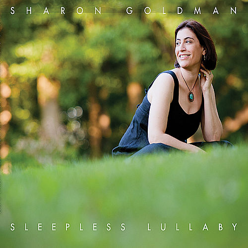 Sleepless Lullaby by Sharon Goldman