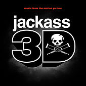 Jackass 3D Soundtrack von Various Artists