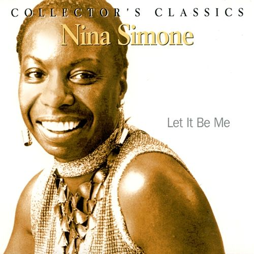 Let It Be Me (Just A Memory) by Nina Simone