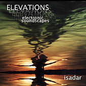 Elevations (electronic soundscapes) by Isadar