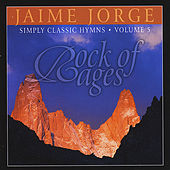 Rock of Ages by Jaime Jorge
