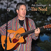 The Need by Pete Huttlinger