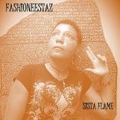 Fashioneestaz by Sista Flame