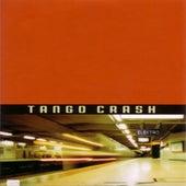Tango Crash by Tango Crash