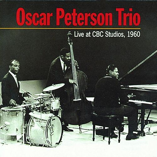 Live at CBC Studios 1960 von Oscar Peterson