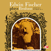 Edwin Fischer Plays Brahms Sonata No. 3 In F Minor, Op. 5 (Digitally Remastered) by Edwin Fischer